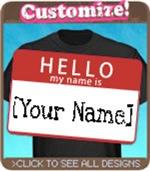 Custom Name Badge T shirts