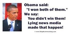 Mr. Obama, you didn't win them