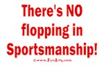 No flopping in Sportsmanship