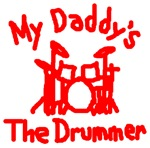 My Daddy's The Drummer™