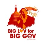 Obama Big Luv for Big Gov