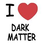 I heart dark matter