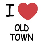 I heart old town