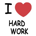 I heart hard work