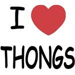 I heart thongs