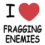 I heart fragging enemies