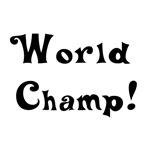 world champ!