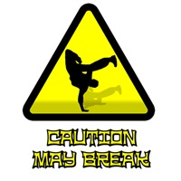 Caution may break