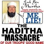 """Haditha """"Me Lie Massacre"""""""