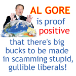 Al Gore & Gullible Libs