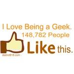 I LOVE BEING A GEEK