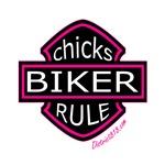 BIKER CHICKS RULE THE ROAD