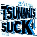 TSUNAMIS SUCK