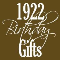 1922 Gifts
