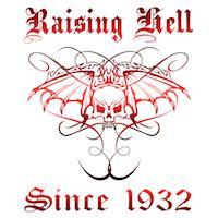 Raising Hell Since 1932
