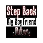 Step back my Boyfriend Bites