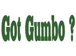 Got Gumbo ?