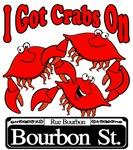 I Got Crabs On Bourbon St.
