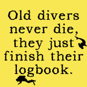 Old Divers Never Die...