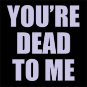 You're Dead to Me