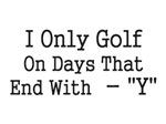 I Only Golf