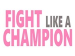 Fight Like a Champion