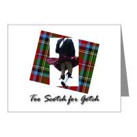Too Scotch for Gotch Merchandise