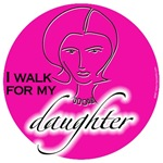 I walk for my daughter