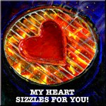 My Heart Sizzles For You