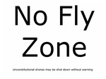 LAW ENFORCEMENT: No Fly Zone (for law enforcement