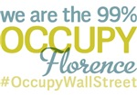 Occupy Florence T-Shirts