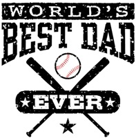 World's Best Dad Ever Baseball t-shirts
