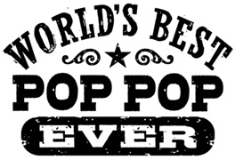 World's Best Pop Pop Ever t-shirts