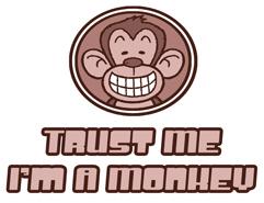 Trust Me I'm A Monkey t-shirt