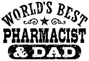 World's Best Pharmacist and Dad t-shirts