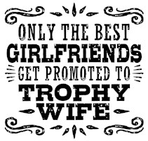 Funny Trophy Wife t-shirt