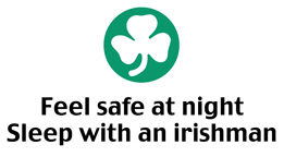 Feel Safe at Night Sleep with an Irishman t-shirt