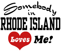 Somebody in Rhode Island Loves Me t-shirt