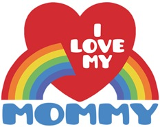 I Love My Mommy t-shirt