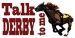 Talk Derby to Me