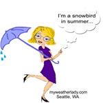 I'm a Snowbird in Summer, Seattle, WA