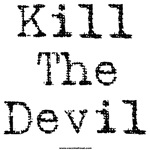 Kill The Devil 9 type