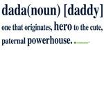 dada (daddy)