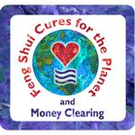 Feng Shui Cures for the Planet - Money Clearing