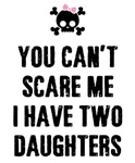 I Have 2 Daughters Funny