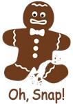 Oh, Snap! Gingerbread Man