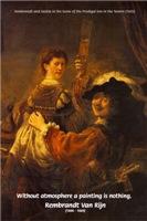 Dutch Painter Rembrandt on Art & Atmosphere