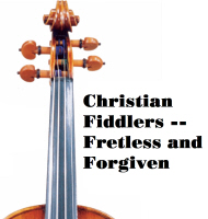Fretless and Forgiven