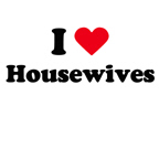 I love housewives