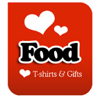 I Love Food T-shirts & I Heart Food T-shirts
